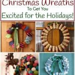 Christmas Wreath Ideas: 12 DIY Christmas Wreaths To Get You Excited for The Holidays!