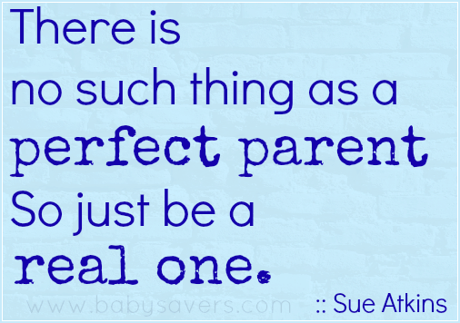 inspirational parenting quotes there is no such thing as