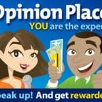 Hurry! Join Opinion Place to Make Money for Taking Surveys!