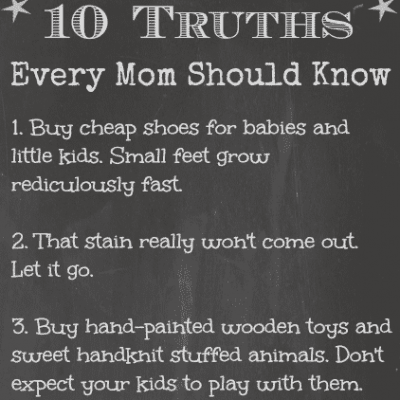 10 things every mom should know