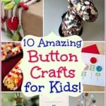 Button Crafts for Kids: 10 Fantastic and Crafty Button Projects!