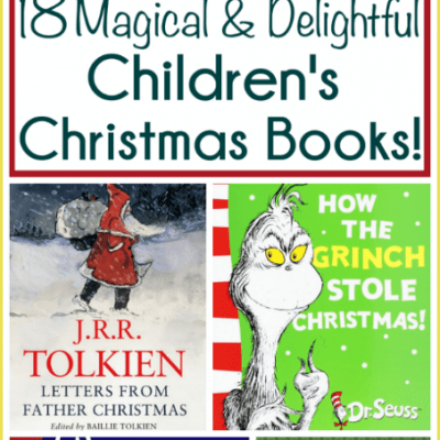 Christmas Books for Children: 18 Delightful and Magical Holiday Stories