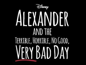 disneys alexander and the terrible horrible no good very bad day poster