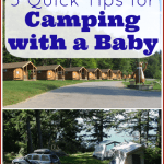 Camping with a Baby: 5 Tips to Make it Fun!