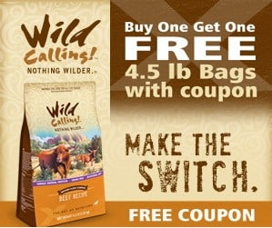 Buy One Get One FREE Wild Calling Pet Food Coupon!