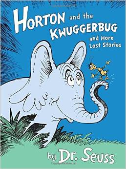 Lost Dr. Seuss stories Horton