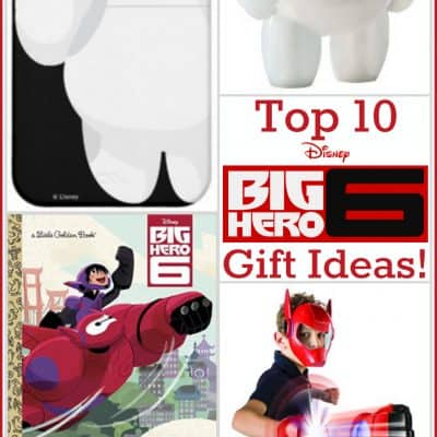 Top 10 BIG HERO 6 Gifts for All Ages!