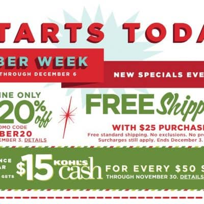 Kohls Cyber Week Starts Today! Extra 20% off, $15 Kohls Cash + FREE Shipping!