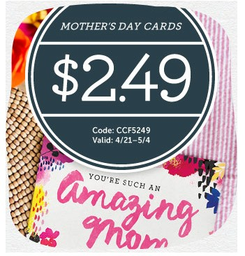 Cardstore Promo Code: Custom Mother's Day Cards only $2.49!