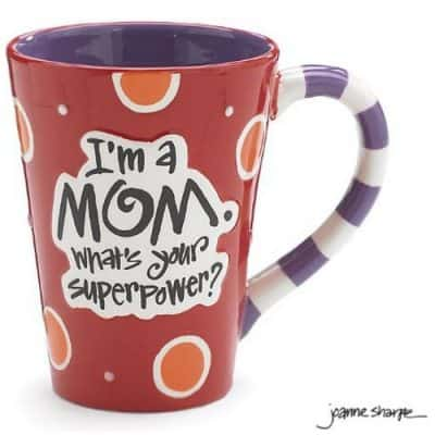 """Save 40% on the """"I'm A Mom, What's Your SuperPower?"""" 12oz Coffee Mug, Free Shipping Eligible!"""