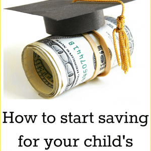how to start saving for your child's college education
