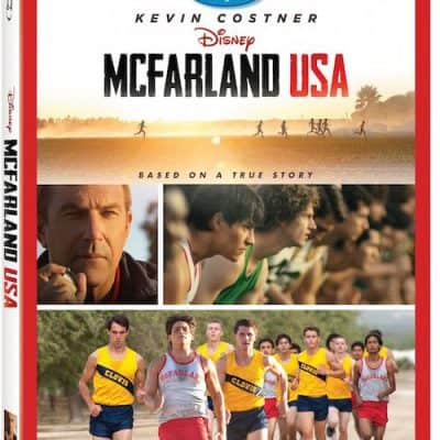 Disney's MCFARLAND, USA Now Available on Blu-Ray, DVD and On-Demand!