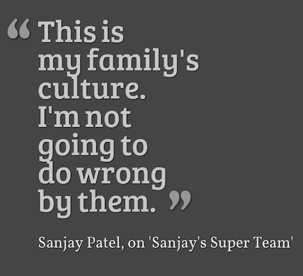 Sanjay's Super Team quote