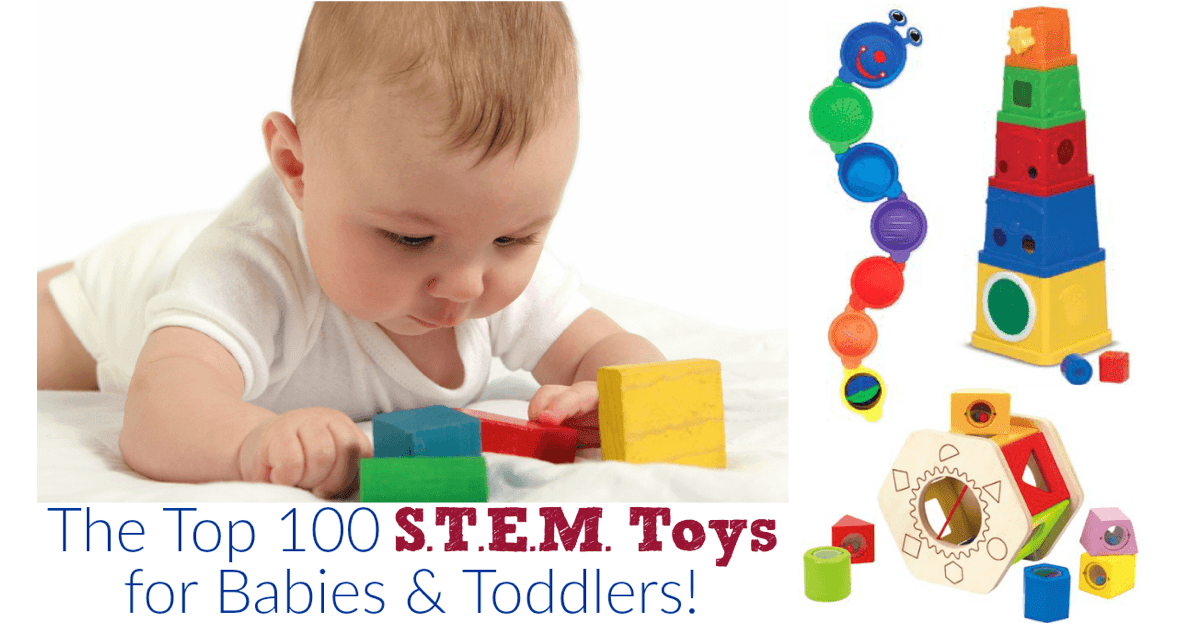 Top 100 Educational Baby Toys for STEM Learning