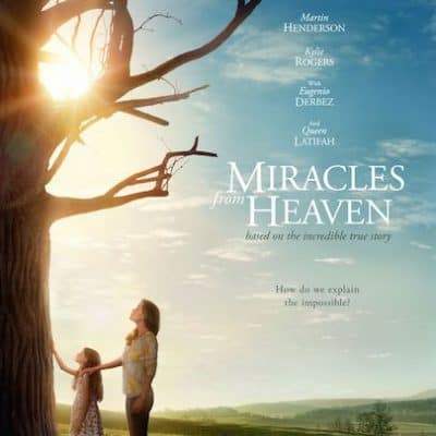MIRACLES FROM HEAVEN Arrives in Theaters Today!