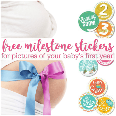 Free Baby Milestone Stickers for Pictures of Your Baby's First Year