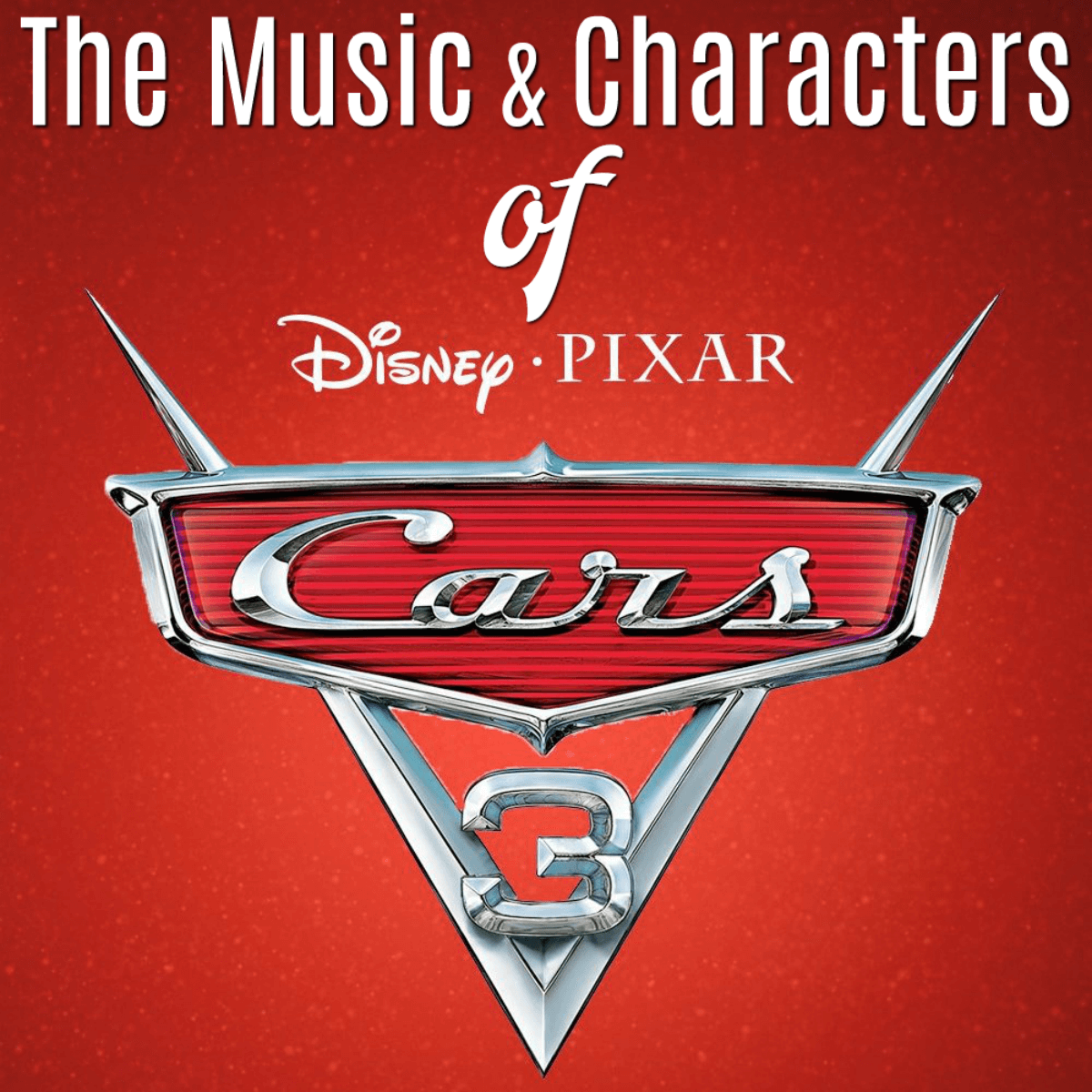 Cars 3: The Music And Characters That Make This The Best