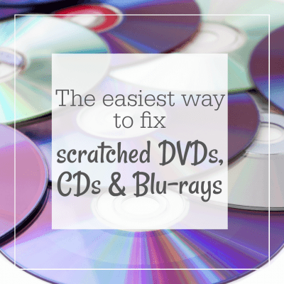 The Best and Easiest Way to Fix Scratched CDs and DVDs