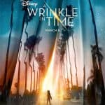 A Beautiful Poster and Trailer from Disney's A Wrinkle in Time! #AWrinkleInTime