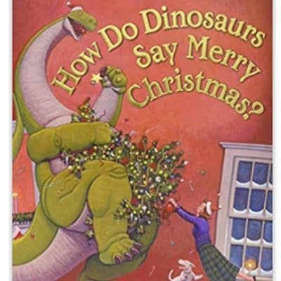 Save 51% on the How Do Dinosaurs Say Merry Christmas? Children's Book, Free Shipping Eligible!