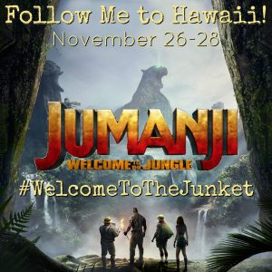 I'm Going to Hawaii for JUMANJI: WELCOME TO THE JUNGLE! #WelcomeToTheJunket