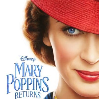 MARY POPPINS RETURNS: A Magical Trailer and Poster