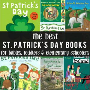 The Best Saint Patrick's Day Books for Preschoolers, Toddlers, Babies and Kids