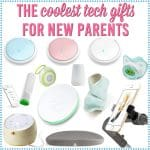 The 12 Best Tech Gifts for New Parents