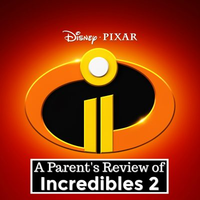 parents guide incredibles 2