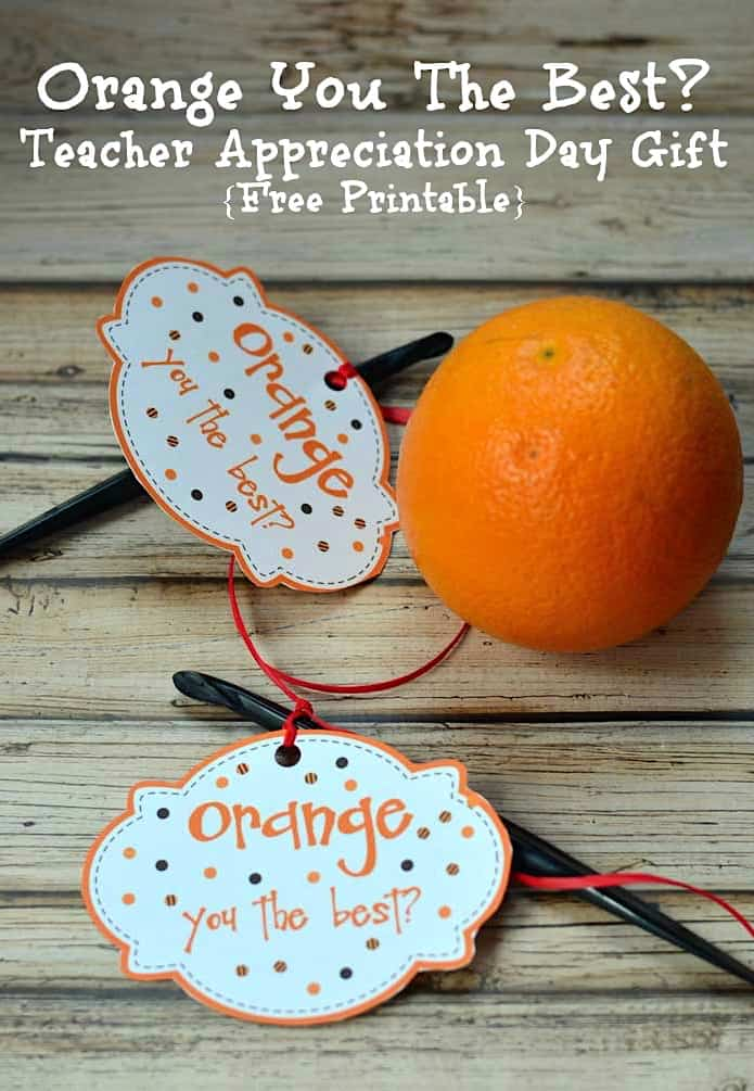 teacher appreciation printables orange peeler