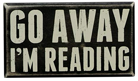 Go Away, I'm Reading box sign