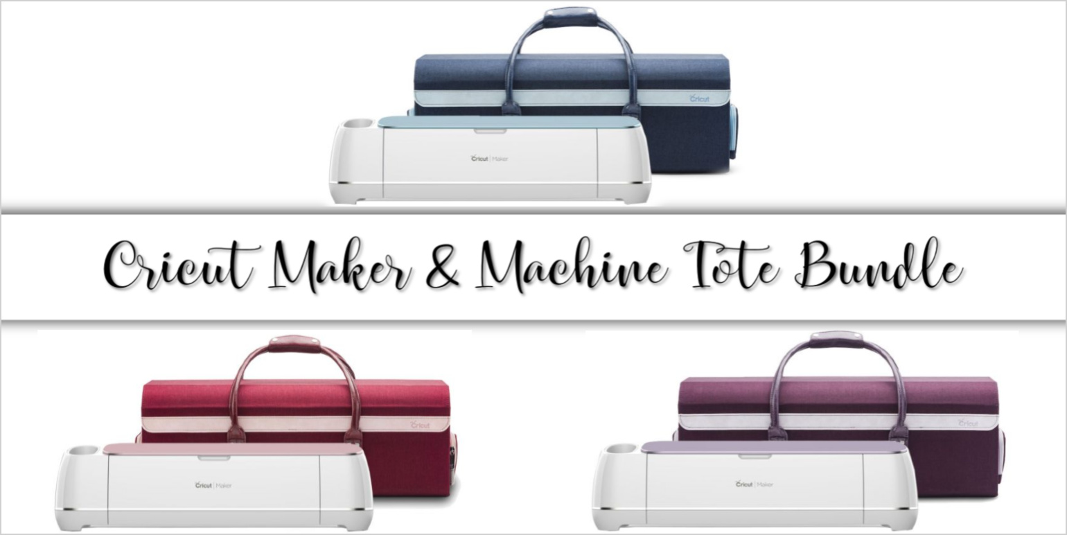 CRICUT MAKER DEALS MACHINE TOTE BUNDLE