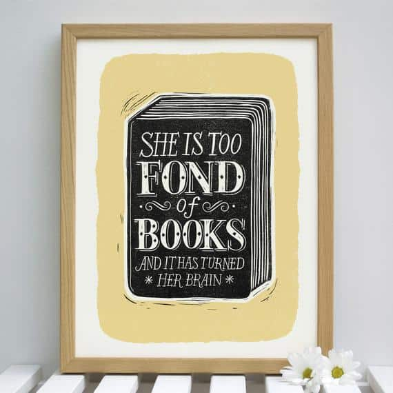 She Is Too Fond of Books Quote Art