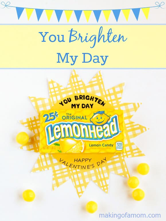 You brighten my day lemonheads valentines
