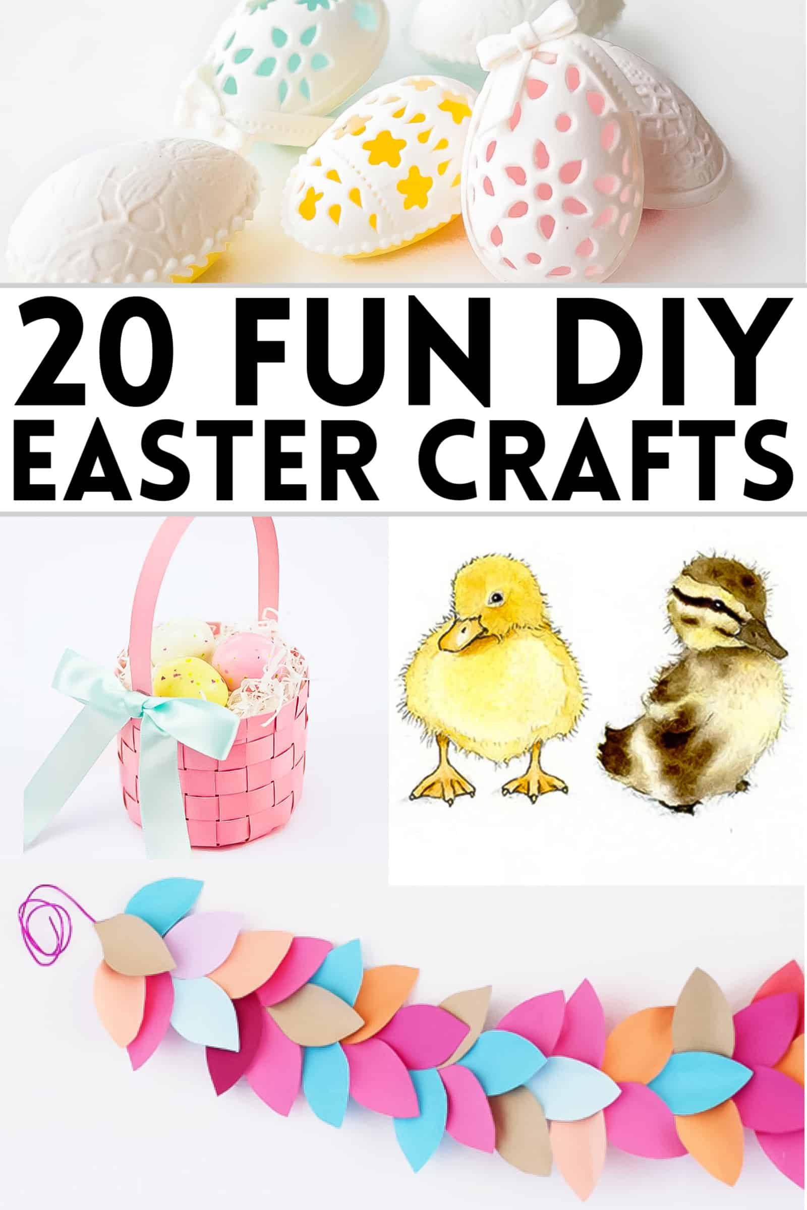 DIY Easter crafts for kids and adults with eggs, baskets, ducklings