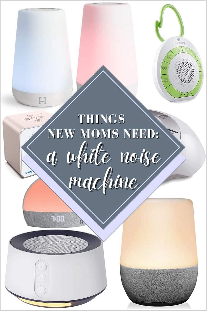 collage of white noise machines with text overlay stating Things New Moms Need: a white noise machine