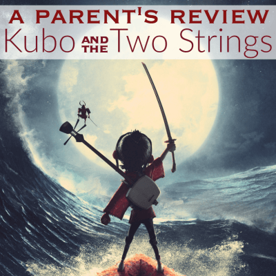 Kubo and the Two Strings: A Parent's Review #KuboMovie