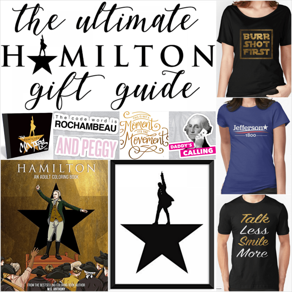 a43b9483 HAMILTON Gift Ideas: A Hamilton Gift Guide for Fans of the Hit Musical
