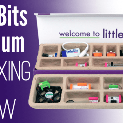 LittleBits Video Review and Unboxing of the Little Bits Premium Kit